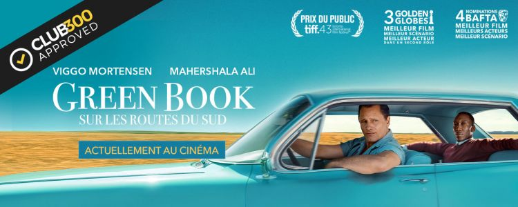 """Green Book:  Sur les routes du Sud"" remporte le Club 300 Approved !"