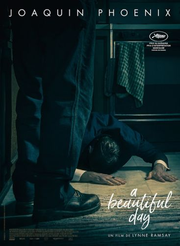 Critique:  You Were Never Really Here / A Beautiful Day