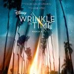 A Wrinkle In Time:  teaser et affiche du film fantastique d'Ava DuVernay