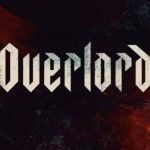 Overlord:  bande-annonce VF et VOST du potentiel Cloverfield 4
