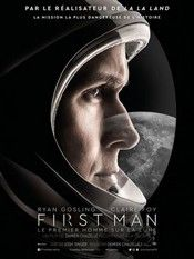 Critique:  First Man Le Premier homme sur la lune