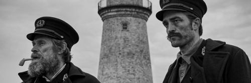 Cannes 2019:  THE LIGHTHOUSE / Critique
